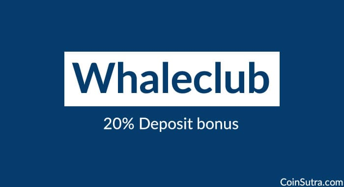 20% Deposit Bonus on Whaleclub: Use BITCOIN to Trade