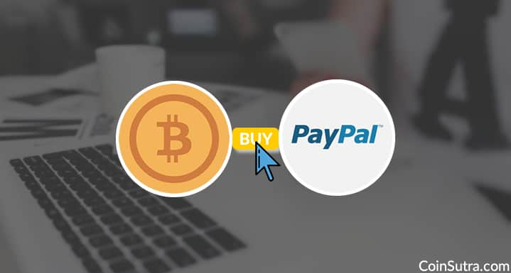 4 Best Methods To To Buy Bitcoin with PayPal - 2019 Guide