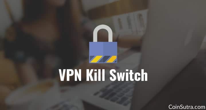 VPN Kill Switch