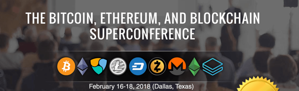 Bitcoin, Ethereum, And Blockchain Super Conference