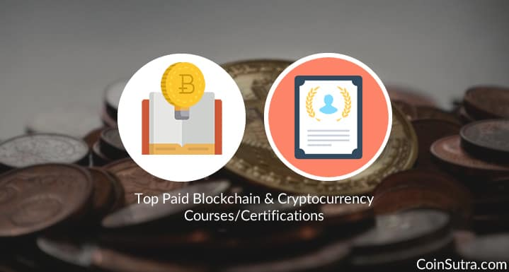 Top Paid Blockchain & Cryptocurrency Courses/Certifications
