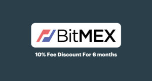 BitMEX Deal: 10% Fee Discount For 6 months