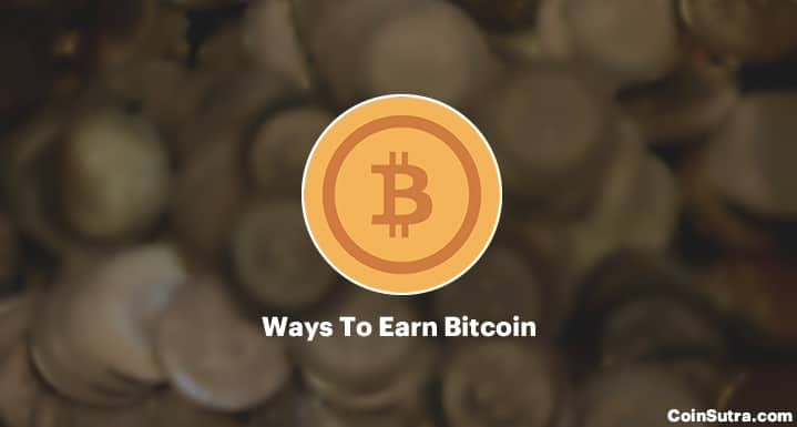 The 6 Most Popular Ways To Earn Bitcoin -