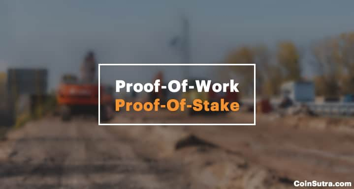 What is Proof-Of-Work & Proof-Of-Stake?