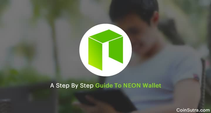 A Step By Step Guide To NEON Wallet [Recommended For NEO HODLers]