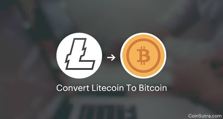 How To Convert Litecoin (LTC) To Bitcoin (BTC)