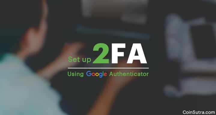 Set up 2FA Using Google Authenticator