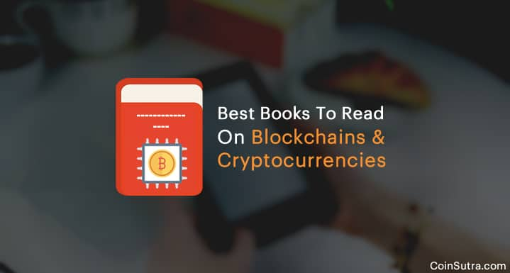 Best Blockchains & Cryptocurrencies Books