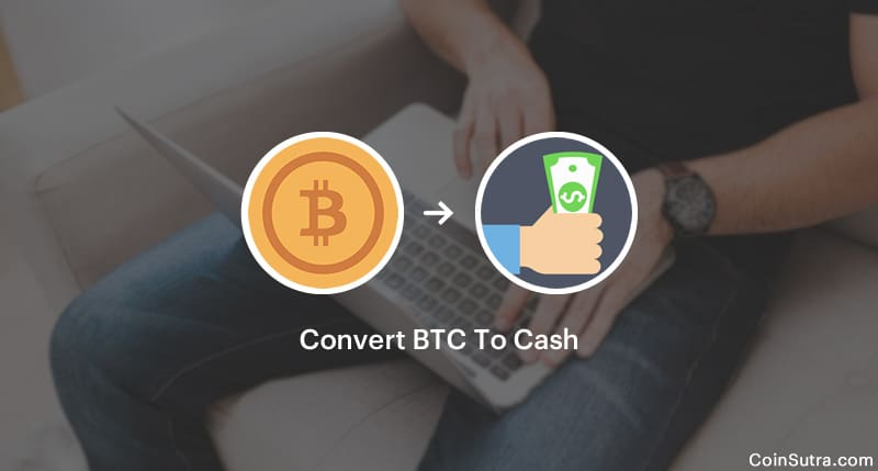 Convert BTC To Cash