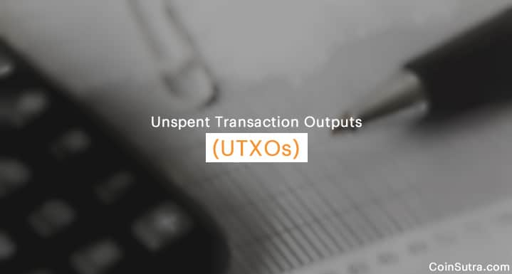 Unspent Transaction Outputs (UTXOs)