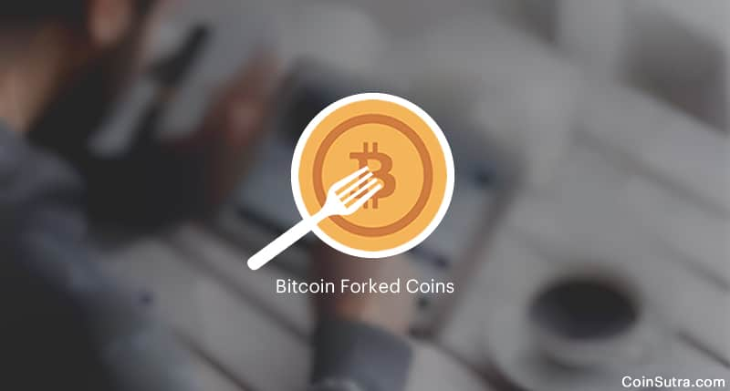 All Bitcoin Forked Coins List With Dates & Tips To Claim Them