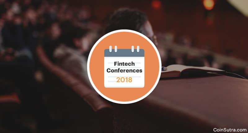 9 Fintech Conferences & Events That You Should Attend In 2018