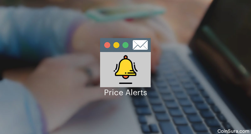 This Is How You Can Get Cryptocurrency Price Alerts As Email Notifications