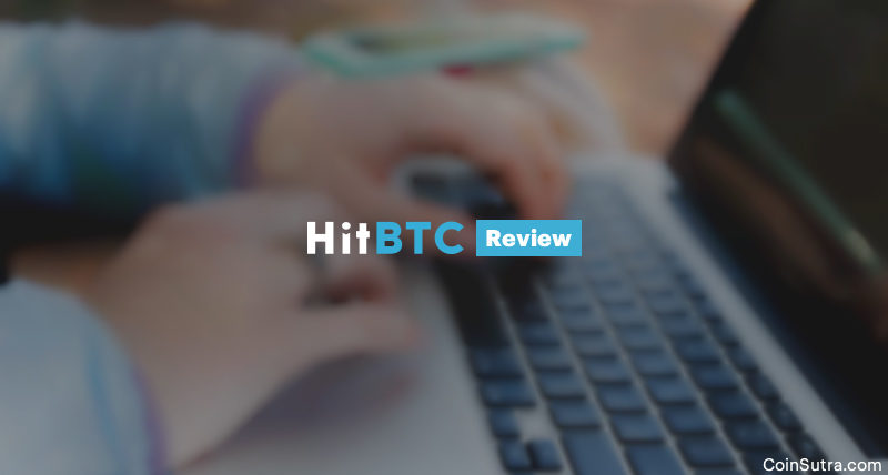HitBTC Review: Started Strong, But A Risky Crypto Exchange Today
