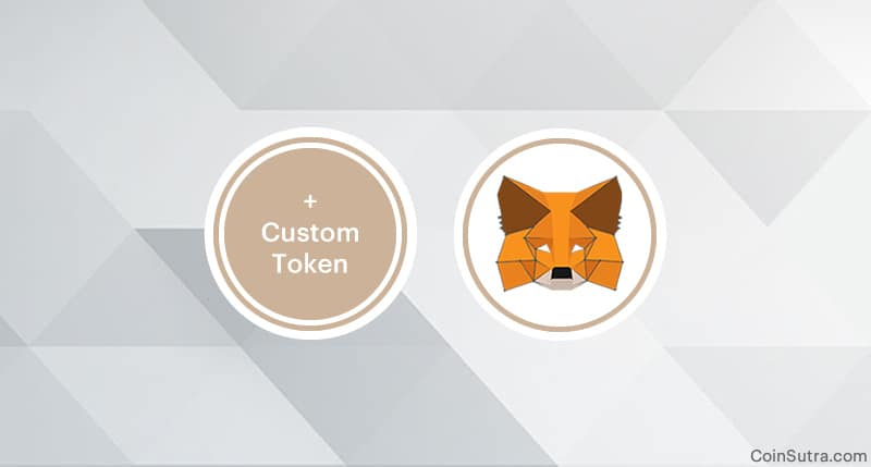 How To Add A Custom Token In MetaMask