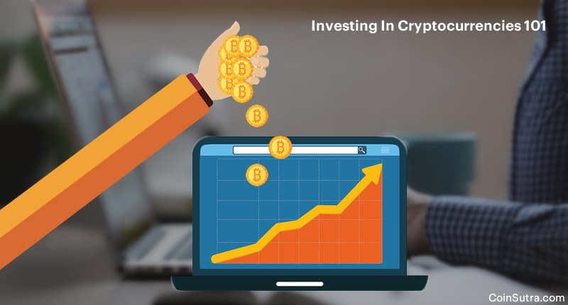 Investing In Cryptocurrencies 101: A Beginner's Guide