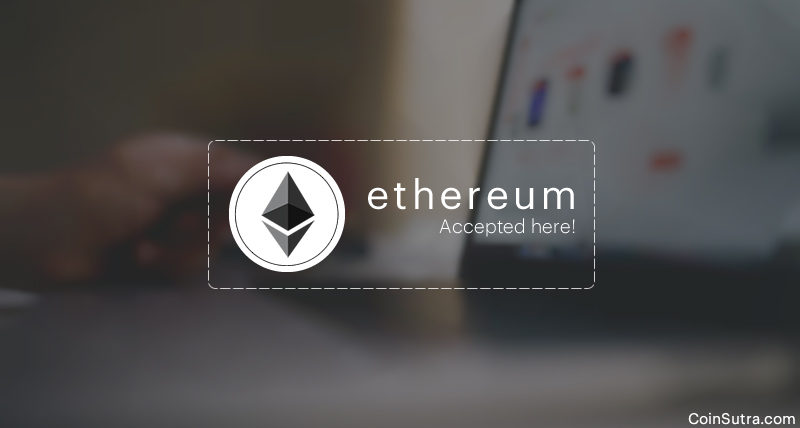A List Of Merchants Accepting Ethereum In 2019
