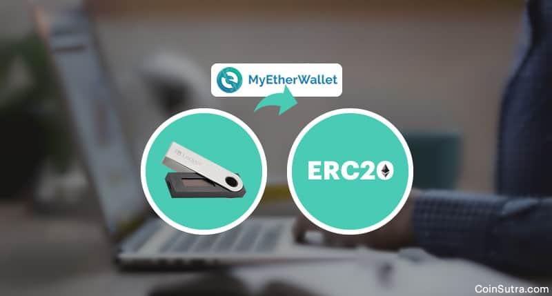 Here Is How You Can Send ERC20 Tokens From A Ledger Nano S (Using MyEtherWallet)