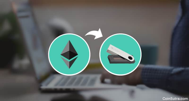 Transfer Ethereum To A Ledger Nano S