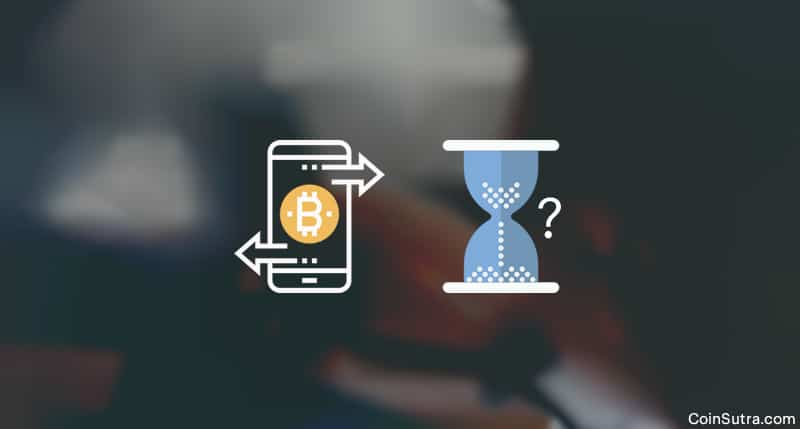 How Long Does It Take To Transfer Bitcoins And Why?