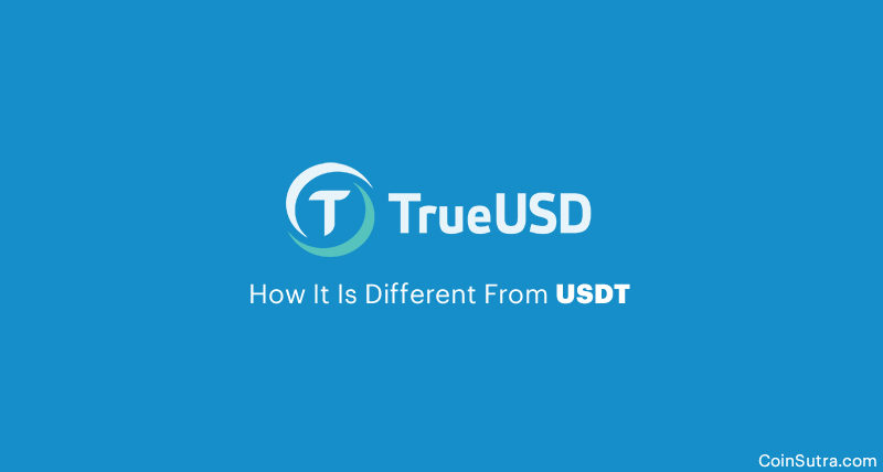 TrueUSD (TUSD): How It Is Different From USDT (Tether)