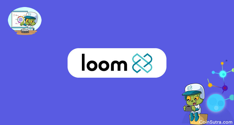 The Loom Network: Everything You Need To Know